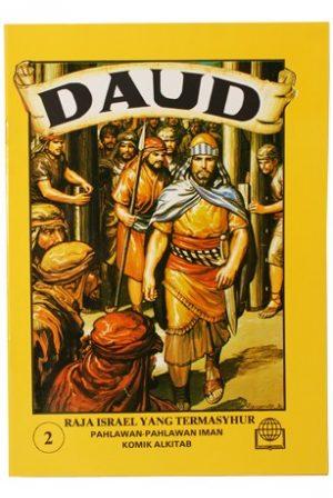 Daud, Raja Israel Yang Termasyhur