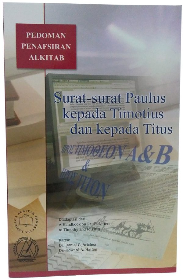 Pedoman Penafsiran Alkitab 1, 2 Timotius dan Titus