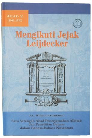 Mengikuti Jejak Leijdecker Jilid 2